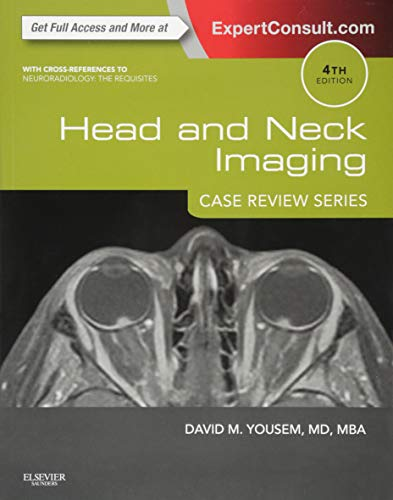 Head and Neck Imaging: Case Review Series von Elsevier LTD, Oxford