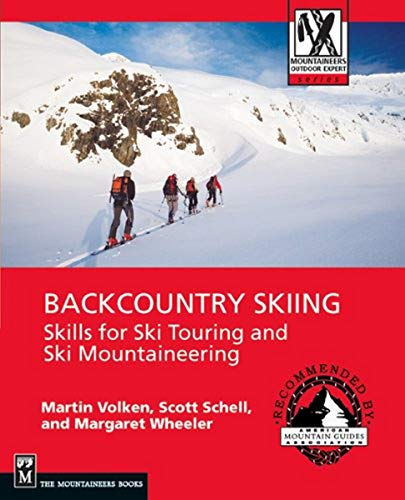 Backcountry Skiing: Skills for Ski Touring and Ski Mountaineering (Mountaineers Outdoor Expert Series) von Mountaineers Books