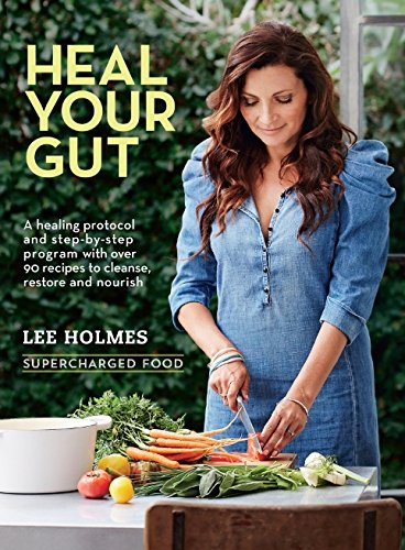 Heal Your Gut: Supercharged Food von Murdoch Books