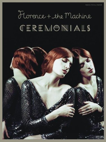 Florence + The Machine: Ceremonials: Noten für Klavier, Gesang, Gitarre (Pvg) von Music Sales Limited