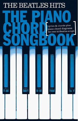 Piano Chord Songbook: The Beatles Hits: Songbook für Klavier von Music Sales Limited