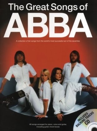 The Great Songs Of Abba (Book/CD): Songbook, CD für Gesang, Klavier, Gitarre von Music Sales Limited