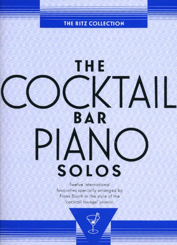 The Cocktail Bar Solos: The Ritz Collection (Album): Noten für Klavier von Music Sales