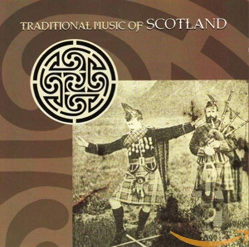Traditional Music of Scotland von Music & Words/Celtophile (Sunnymoon)