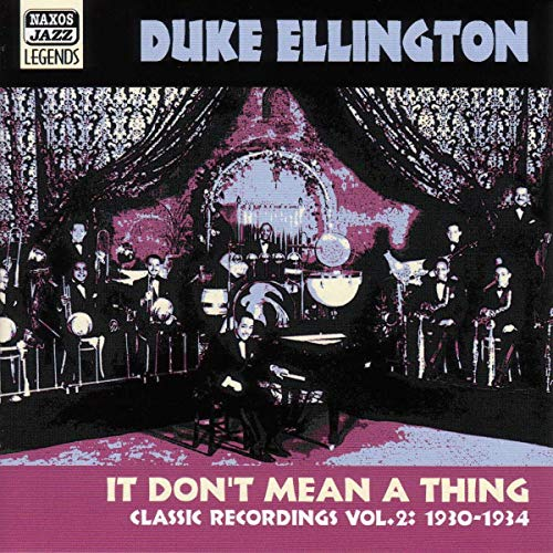It Don'T Mean a Thing von NAXOS