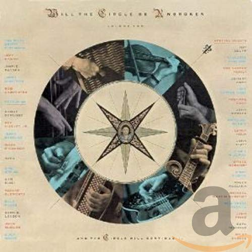 Will the Circle Be Unbroken Vol.2 von NITTY GRITTY DIRT BAND