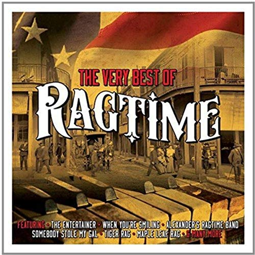 Very Best of Ragtime von NOT NOW