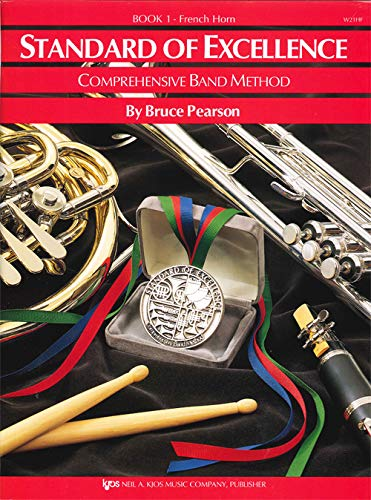 Standard Of Excellence: Comprehensive Band Method Book 1 -For French Horn-: Noten für Horn (Standard Book of Excellence Series) von Neil A. Kjos Music Company