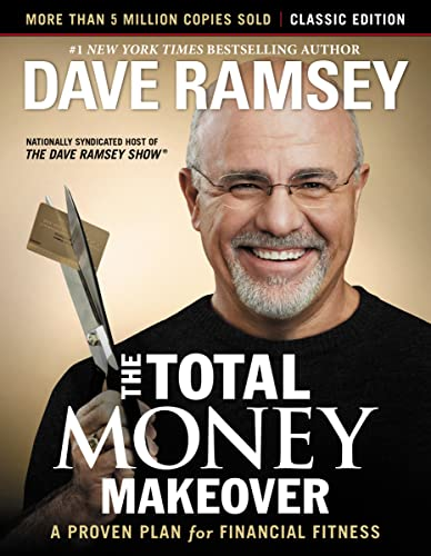 The Total Money Makeover: Classic Edition: A Proven Plan for Financial Fitness von Harper Collins Publ. USA
