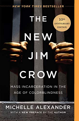 The New Jim Crow: Mass Incarceration in the Age of Colorblindness von New Press, The