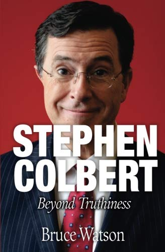 Stephen Colbert: Beyond Truthiness von New Word City