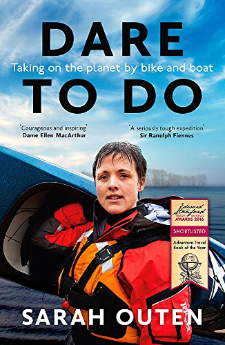 Dare to Do: Taking on the planet by bike and boat von Nicholas Brealey Publishing