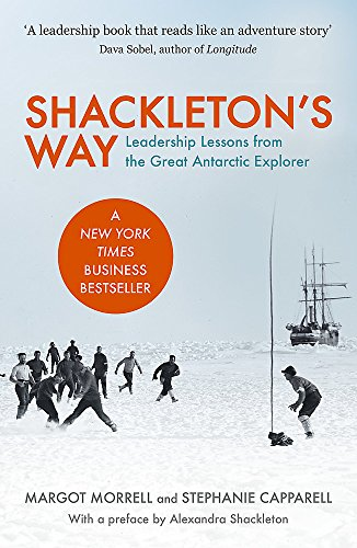 Shackleton's Way: Leadership Lessons from the Great Antarctic Explorer von Nicholas Brealey Publishing