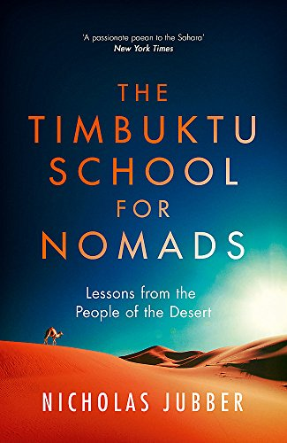 The Timbuktu School for Nomads: Lessons from the People of the Desert von Nicholas Brealey Publishing