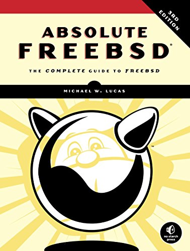 Absolute FreeBSD, 3rd Edition von No Starch Press