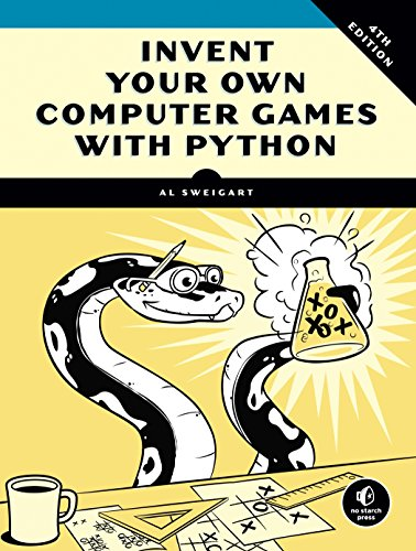 Invent Your Own Computer Games with Python von Random House LCC US