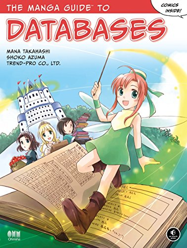 The Manga Guide to Databases von No Starch Press