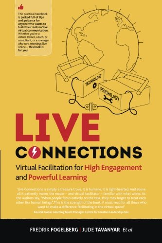 LIVE connections: Virtual Facilitation for High Engagement and Powerful Learning von Nomadic International Business Psychology