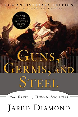 Guns, Germs, and Steel: The Fates of Human Societies von Norton