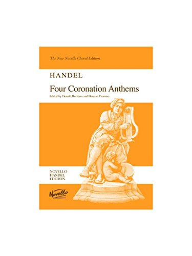Four Coronation Anthems (Vocal Score): Singpartitur, Chorpartitur, Klavierauszug vokal für Gemischter Chor (SATB), Orgel von Novello & Co