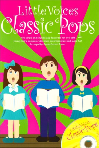 Little Voices Classic Pops (Chor Book / CD (Payne, Rachel)): Buch, CD für Chor von Novello & Co