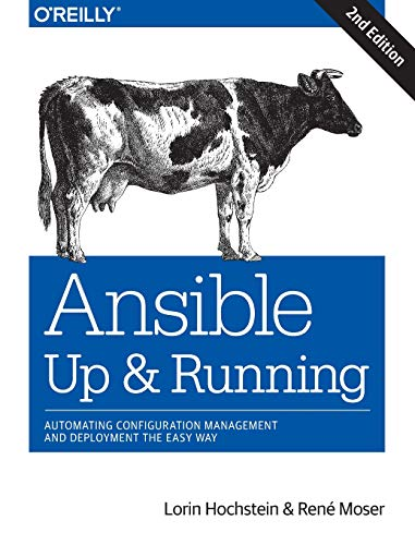 Ansible: Up and Running: Automating Configuration Management and Deployment the Easy Way von O'Reilly Media, Inc, USA