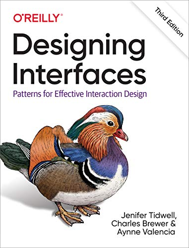 Designing Interfaces: Patterns for Effective Interaction Design von O'Reilly Media