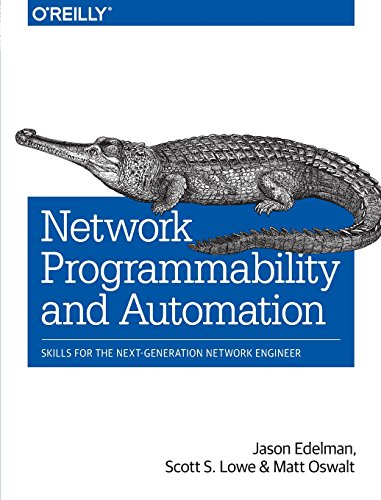 Network Programmability and Automation: Skills for the Next-Generation Network Engineer von O'Reilly Media, Inc, USA