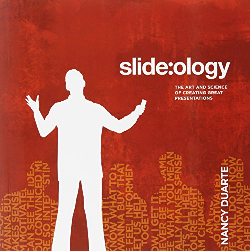 Slide:ology: The Art and Science of Creating Great Presentations von O'Reilly Media