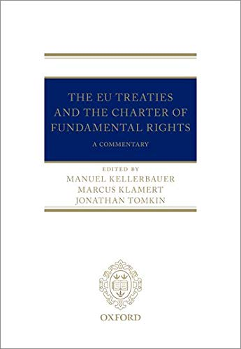 The EU Treaties and the Charter of Fundamental Rights von OUP Oxford