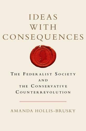 Ideas with Consequences (Studies in Postwar American Political Development) von OUP USA