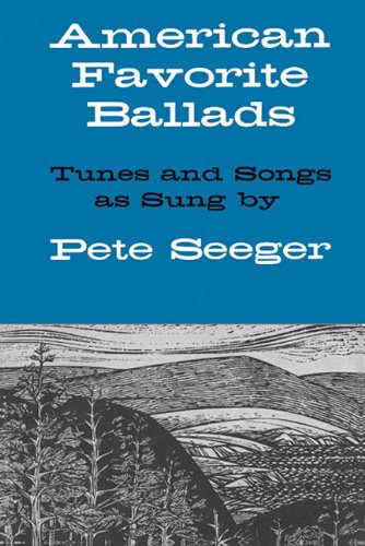 American Favorite Ballads - Tunes And Songs As Sung By Pete Seeger: Songbook für Gitarre, Gesang von Oak Archives