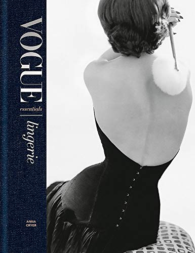 Vogue Essentials: Lingerie von Octopus Publishing Ltd.