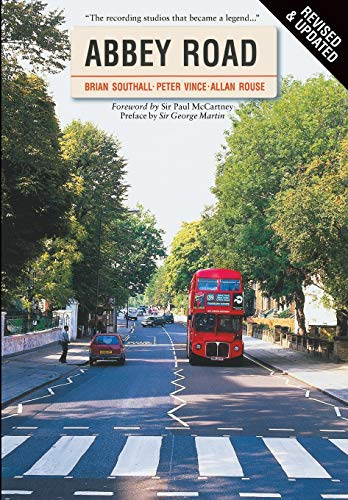 Abbey Road: The Story of the World's Most Famous Recording Studios von Brand: Omnibus Press