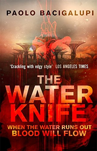The Water Knife von Little, Brown Book Group