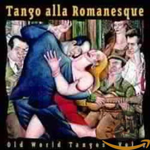 Old World Tangos Vol. 2 - Tango alla Romanesque von Oriente (Fenn Music)
