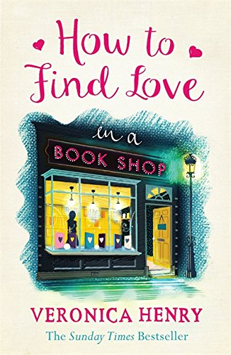 How to Find Love in a Book Shop von Orion Publishing Group