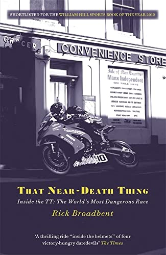 That Near Death Thing: Inside the Most Dangerous Race in the World von imusti