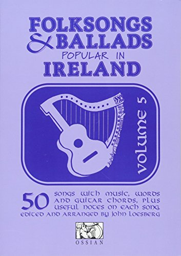 Folksongs and Ballads Popular in Ireland von Ossian Publications