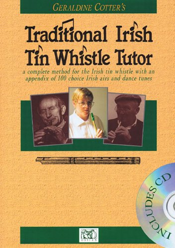 Geraldine Cotter's Traditional Irish Tin Whistle (Tutor Book & CD): Noten, CD, Lehrmaterial für Tin Whistles von Ossian Publications