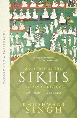A History of the Sikhs, Volume 1: 1469-1839 (Oxford India Paperbacks) von OUP India
