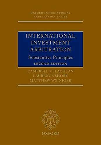 International Investment Arbitration (Oxford International Arbitration) von OUP Oxford