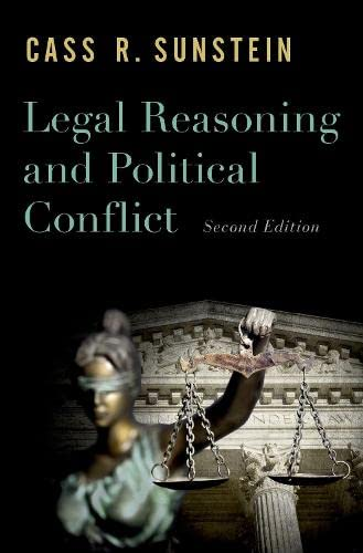 Legal Reasoning and Political Conflict von OXFORD UNIV PR