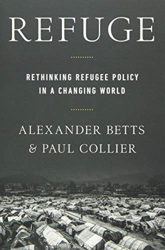 Refuge: Rethinking Refugee Policy in a Changing World von OXFORD UNIV PR