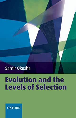 Evolution and the Levels of Selection von Oxford University Press, U.S.A.
