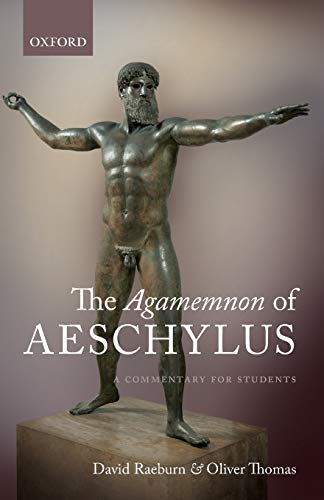 The Agamemnon of Aeschylus: A Commentary for Students von Oxford University Press, U.S.A.