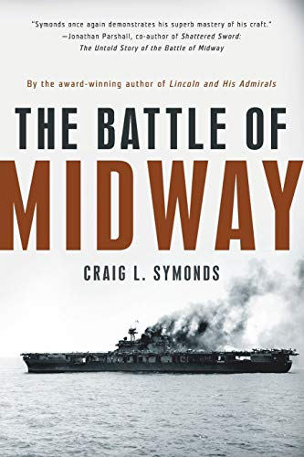 The Battle of Midway (Pivotal Moments in American History) von Oxford University Press