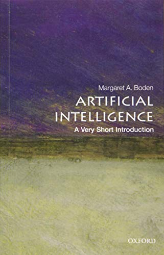 Artificial Intelligence: A Very Short Introducion (Very Short Introductions) von Oxford University Press