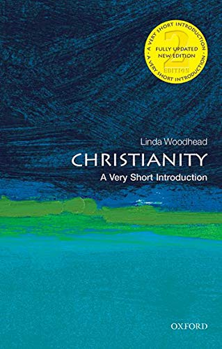 Christianity: A Very Short Introduction (Very Short Introductions) von Oxford University Press