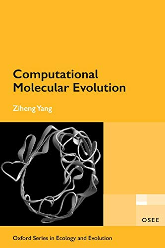 Computational Molecular Evolution (Oxford Series in Ecology and Evolution) von Oxford University Press